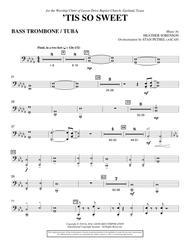 'Tis So Sweet - Bass Trombone/Tuba
