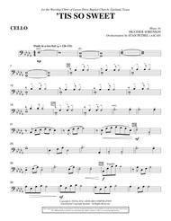 'Tis So Sweet - Cello