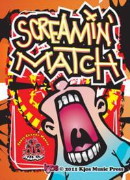 Screamin' Match