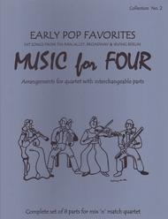 Music for Four, Collection No. 2 - Hit Songs from Irving Berlin, Tin Pan Alley & Early Broadway