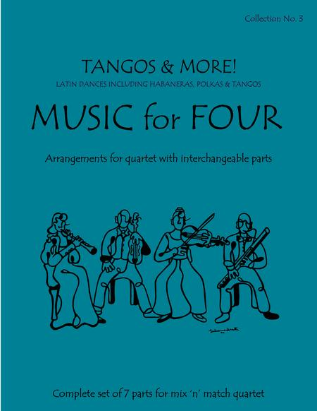 Music for Four, Collection No. 3 - Tangos and More!