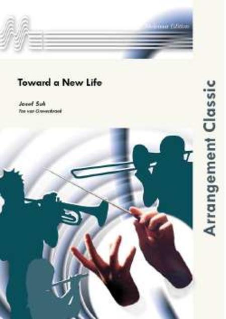 Toward a New Life