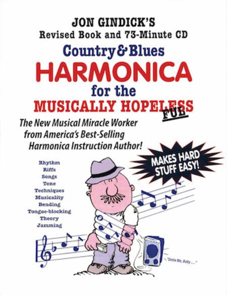 Country & Blues Harmonica for the Musically Hopeless