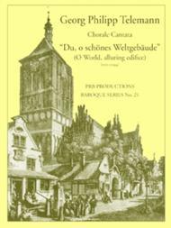Cantata, 'Du, o schones Weltgebaude' (each extra part)