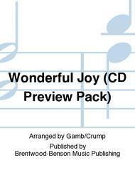 Wonderful Joy (CD Preview Pack)