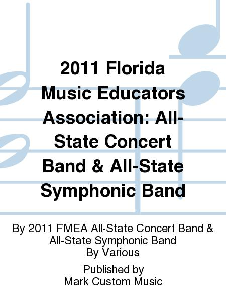 2011 Florida Music Educators Association: All-State Concert Band & All-State Symphonic Band