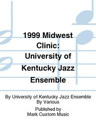 1999 Midwest Clinic: University of Kentucky Jazz Ensemble
