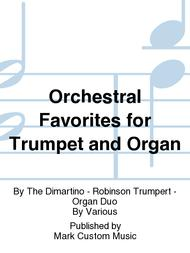 Orchestral Favorites for Trumpet and Organ