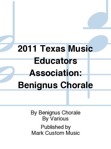 2011 Texas Music Educators Association: Benignus Chorale