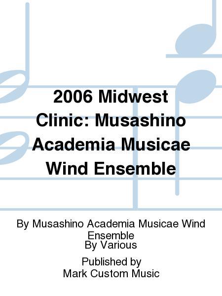 2006 Midwest Clinic: Musashino Academia Musicae Wind Ensemble