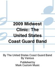 2009 Midwest Clinic: The United States Coast Guard Band