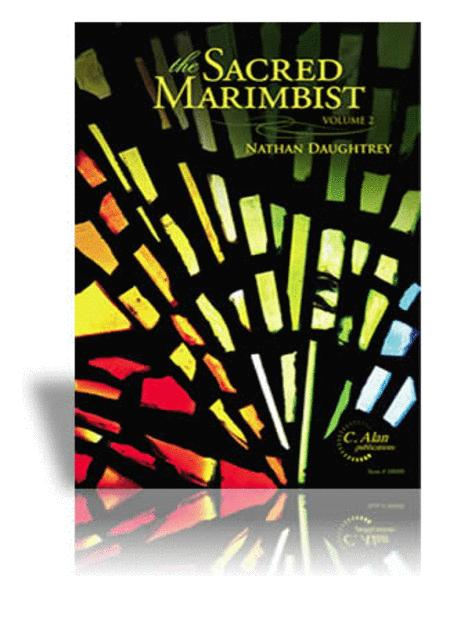 Sacred Marimbist, The, Volume 2