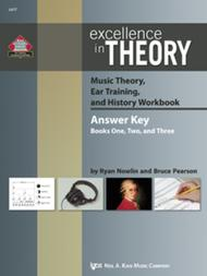 Excellence in Theory Music Theory, Ear Training, and History Workbook(Answer Key)