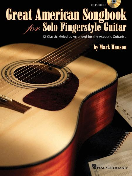 Great American Songbook for Solo Fingerstyle Guitar