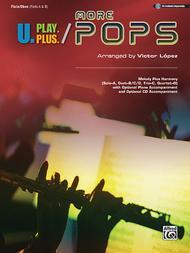 U.Play.Plus More Pops -- Melody Plus Harmony