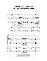 Glory Hallelujah To The Newborn King