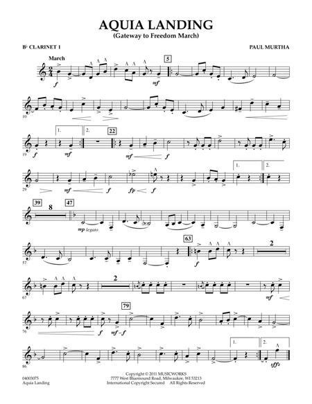 Aquia Landing (Gateway To Freedom March) - Bb Clarinet 1