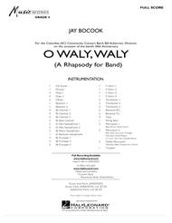 O Waly Waly (A Rhapsody For Band) - Conductor Score (Full Score)