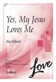 Yes, My Jesus Loves Me