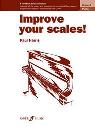 Improve Your Scales! Piano, Grade 5