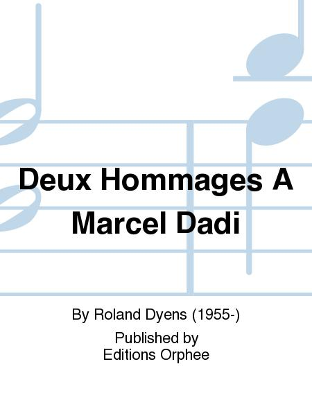 Deux Hommages a Marcel Dadi