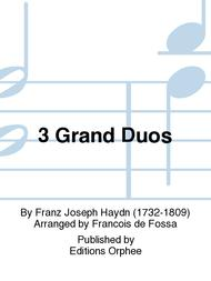 3 Grand Duos