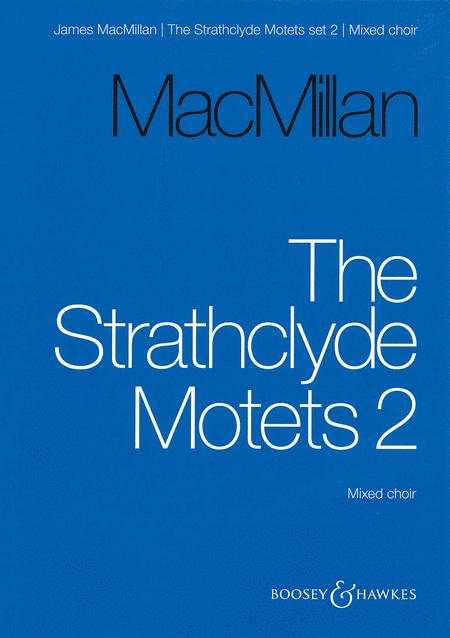 The Strathclyde Motets II
