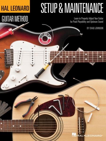 Hal Leonard Guitar Method - Setup & Maintenance