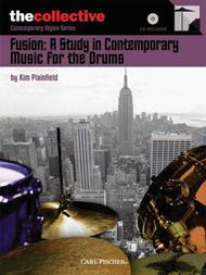 Fusion: A Study in Contemporary Music for the Drums