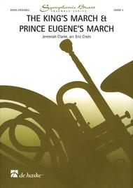 The King's March & Prince Eugene's March