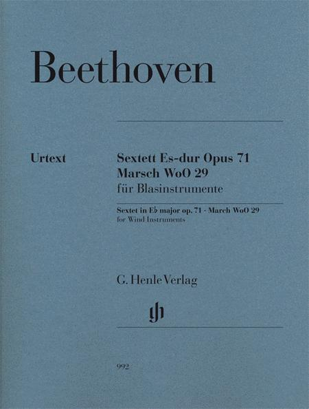 Sextet in E-flat Major, Op. 71 and March, WoO 29