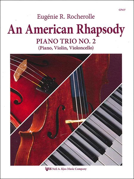 An American Rhapsody Piano Trio No. 2