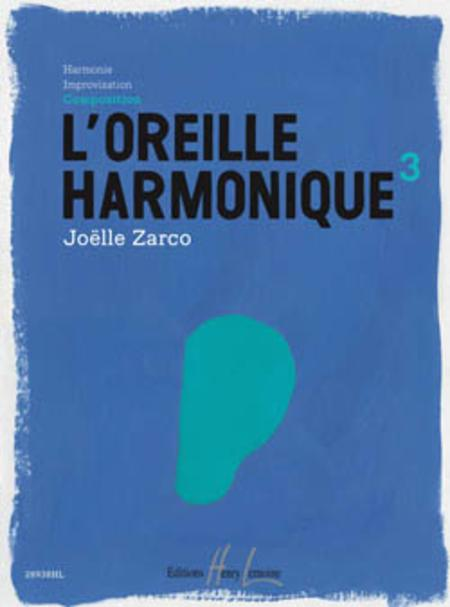 L'oreille harmonique - Volume 3 Composition