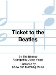 Ticket to the Beatles