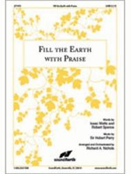 Fill the Earth With Praise