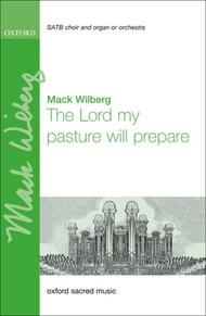 The Lord my pasture will prepare