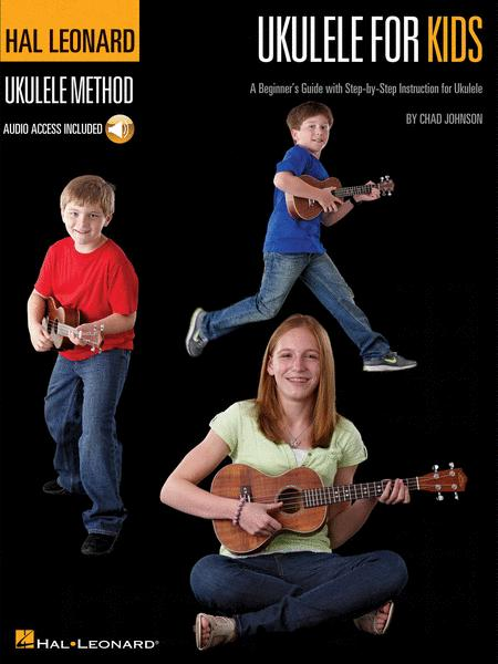 Ukulele for Kids - The Hal Leonard Ukulele Method