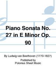 Piano Sonata No. 27 in E Minor Op. 90