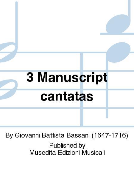 3 Manuscript cantatas