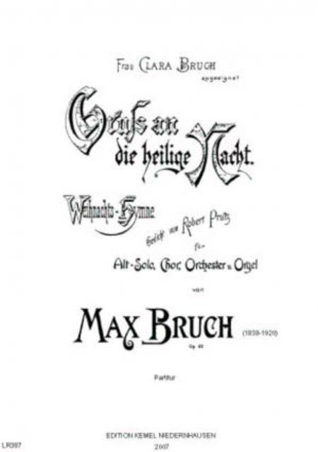 Gruss an die heilige Nacht : Weihnachts-Hymne : Alt-Solo, Chor, Orchester u. Orgel, op. 62