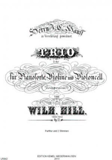 Trio D-dur : fur Pianoforte, Violine und Violoncell, op. 12