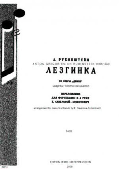 Lezginka : iz opery Demon : dlia fortep'iano v 4 ruki