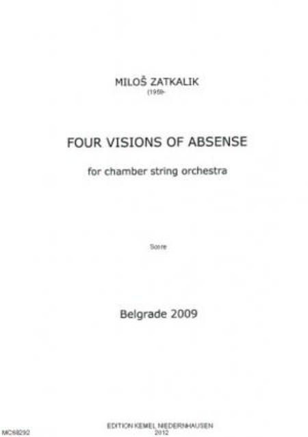 Four Visions Of Absense For Chamber String Orchestra By Milos Zatkalik Score Sheet Music For Chamber String Orchestra Buy Print Music Nr 68292 Sheet Music Plus A state or how to use absence in a sentence. sheet music plus