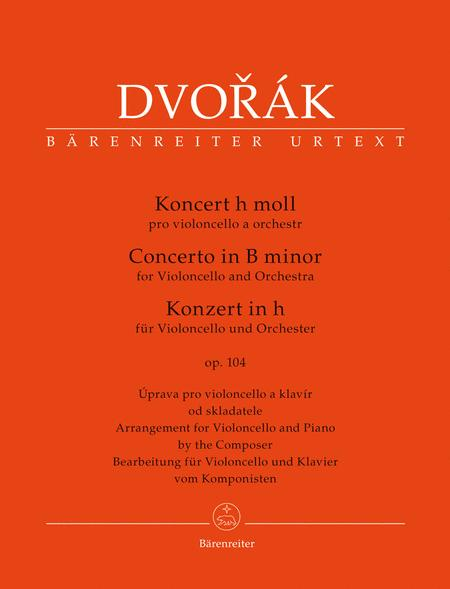 Koncert pro violoncello a orchestr for Violoncello and Orchestra b minor, Op. 104