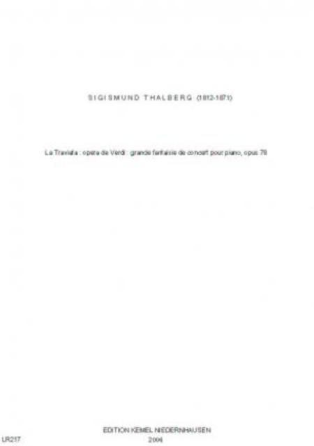 La Traviata : opera de Verdi : grande fantaisie de concert : piano, op. 78
