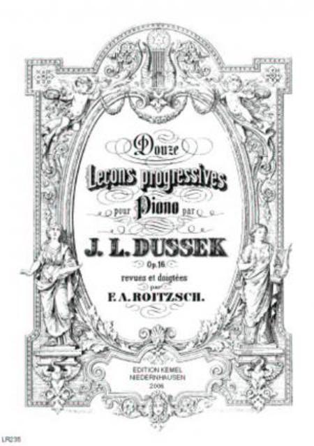 Douze lecons progressives : pour piano, op. 16
