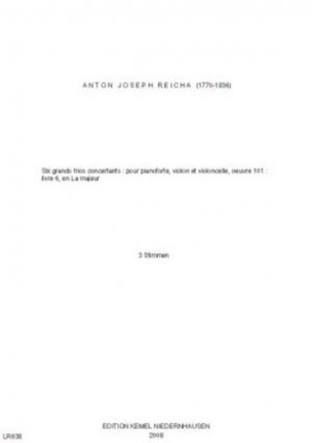 Six grands trios concertants : pour pianoforte, violon et violoncelle, oeuvre 101 : livre 6 en La majeur
