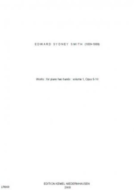 Works : for piano two hands : volume 1, opus 5-10