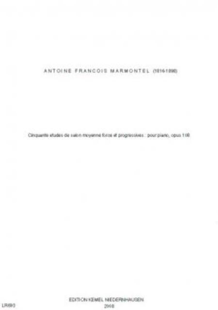 Cinquante etudes de salon moyenne force et progressives : pour piano, opus 108