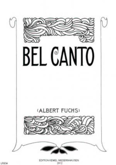 Bel canto : Arien, Cantaten und Canzonen aus der ersten Haelfte des 18. Jahrhunderts fur eine Mittelstimme mit begleitendem Clavier